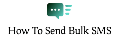 How to send bulk SMS to MTN, Airtel, 9mobile and Glo numbers in Nigeria.